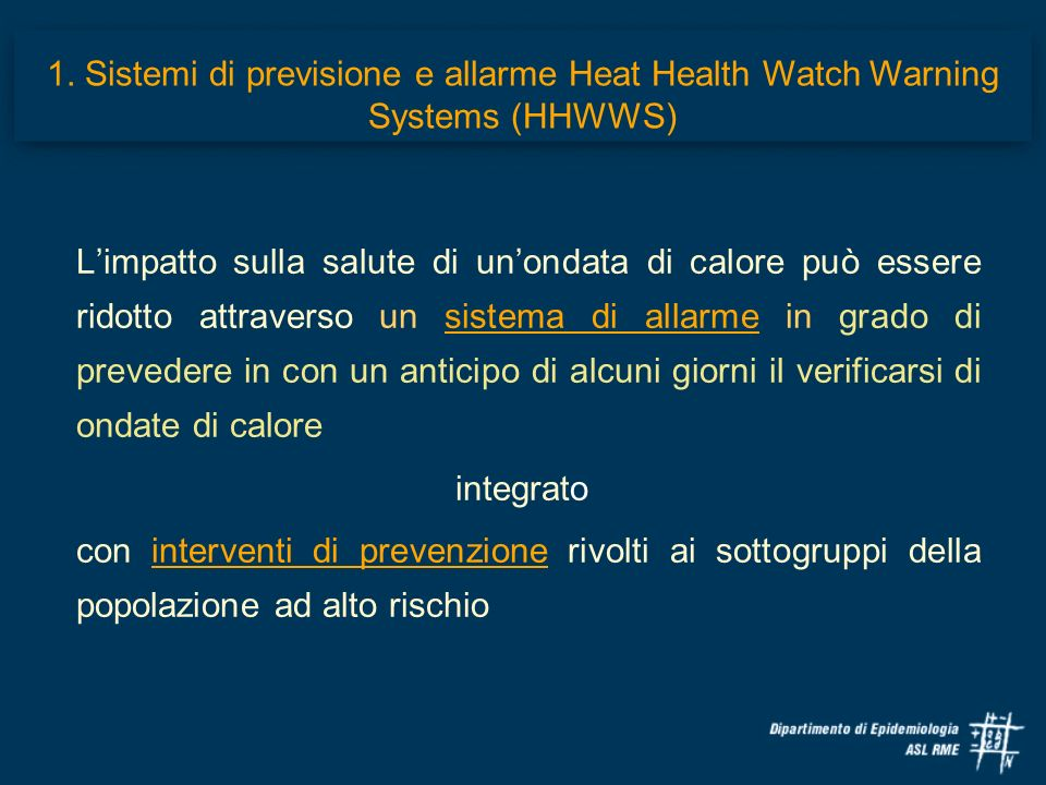 1. Sistemi di previsione e allarme Heat Health Watch Warning Systems (HHWWS)