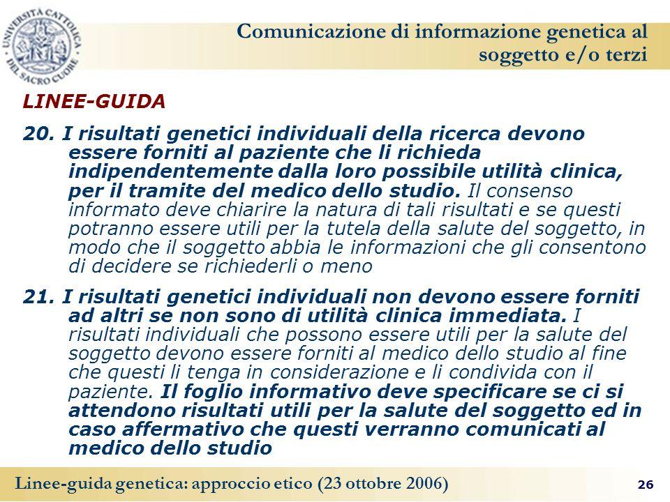 Comunicazione di informazione genetica al soggetto e/o terzi