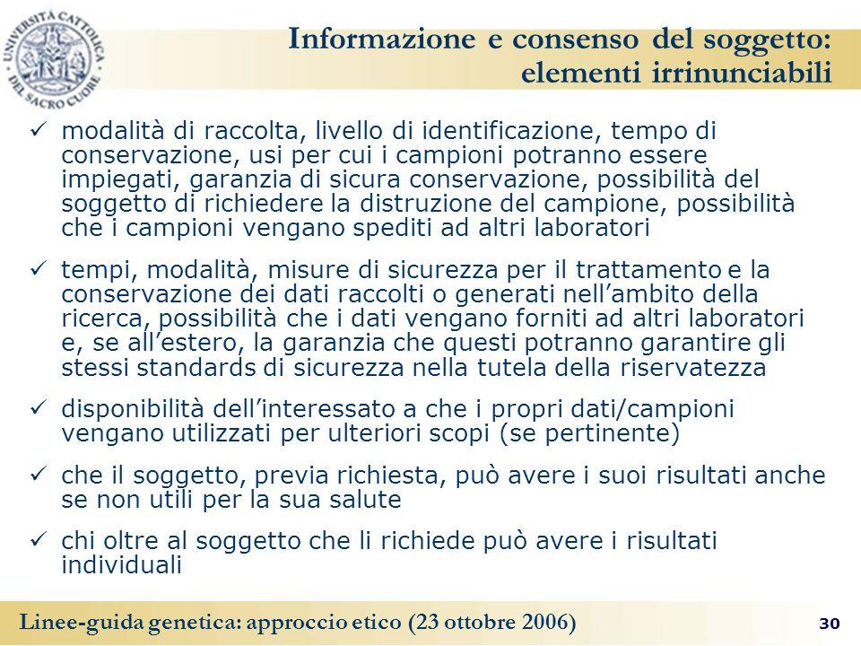 Informazione e consenso del soggetto: elementi irrinunciabili