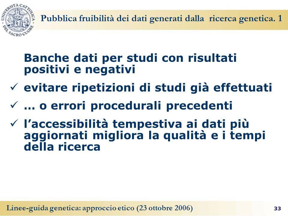 Pubblica fruibilità dei dati generati dalla ricerca genetica. 1