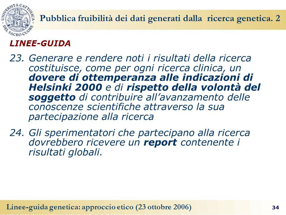 Pubblica fruibilità dei dati generati dalla ricerca genetica. 2