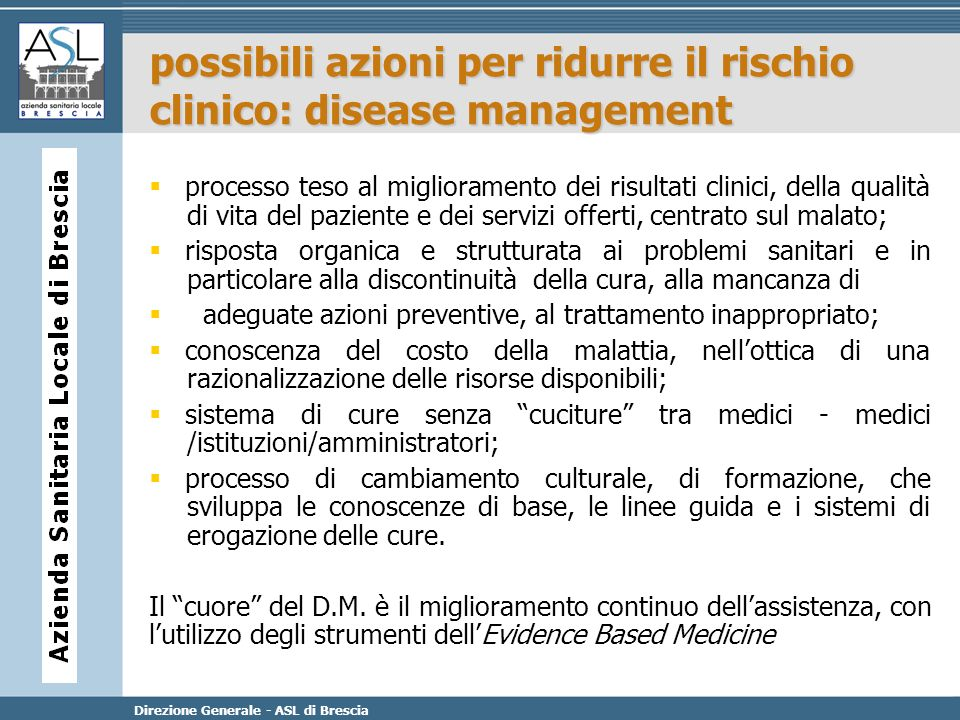 possibili azioni per ridurre il rischio clinico: disease management