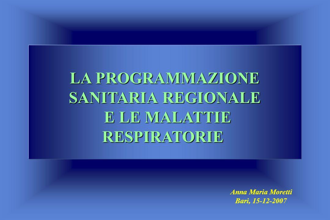 LA PROGRAMMAZIONE SANITARIA REGIONALE E LE MALATTIE RESPIRATORIE