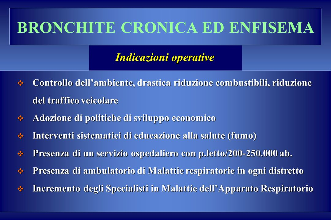 BRONCHITE CRONICA ED ENFISEMA Indicazioni operative