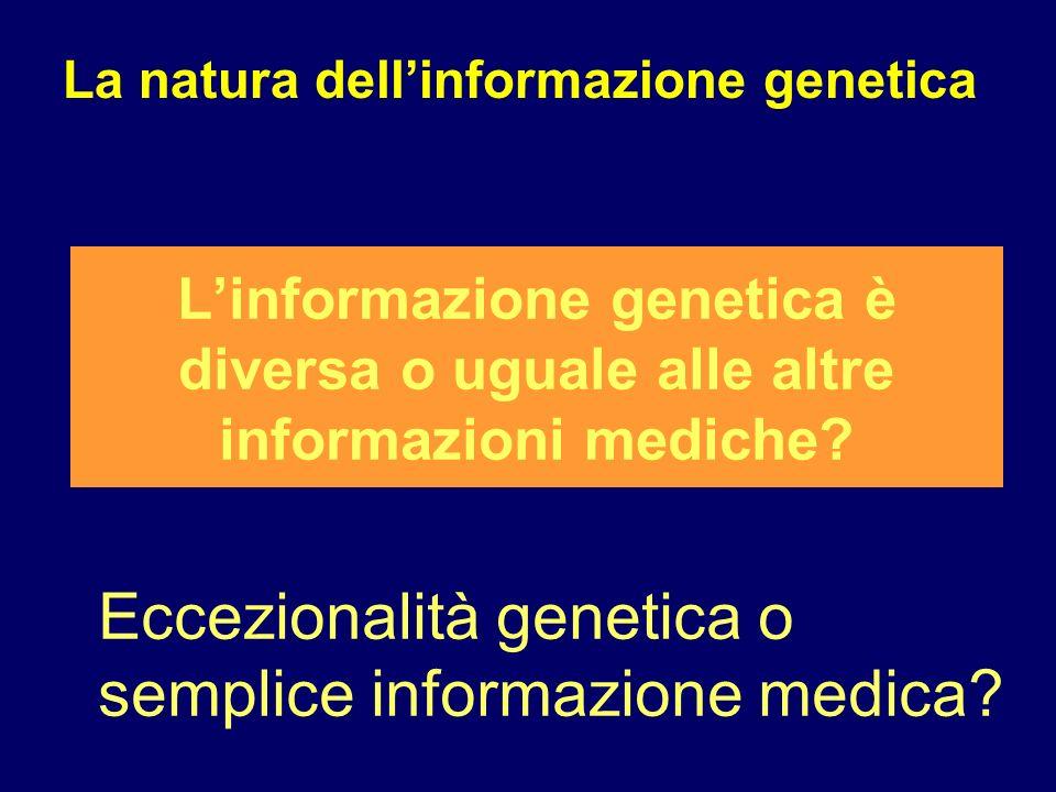 Eccezionalità genetica o semplice informazione medica