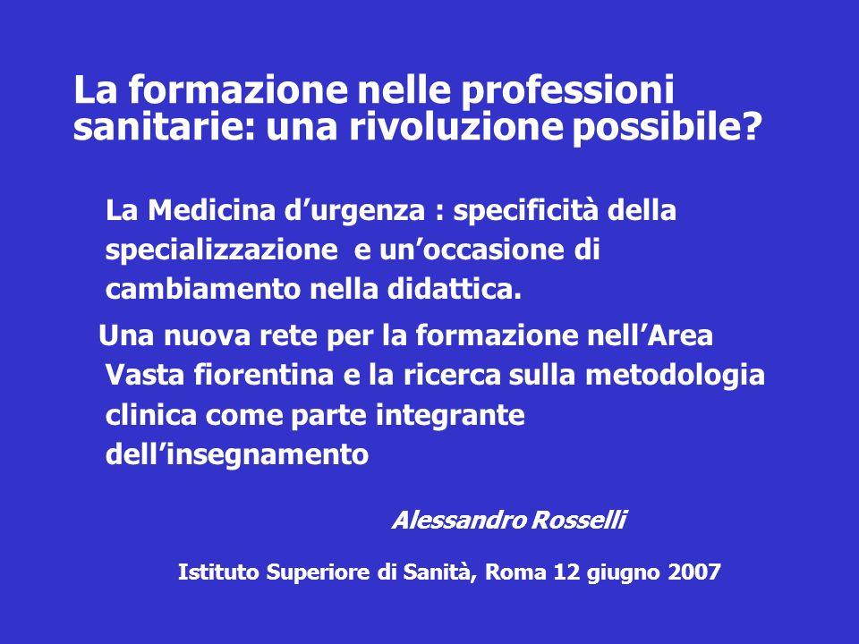 La formazione nelle professioni sanitarie: una rivoluzione possibile