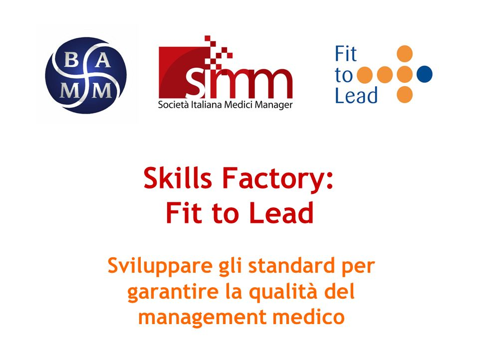 Skills Factory: Fit to Lead