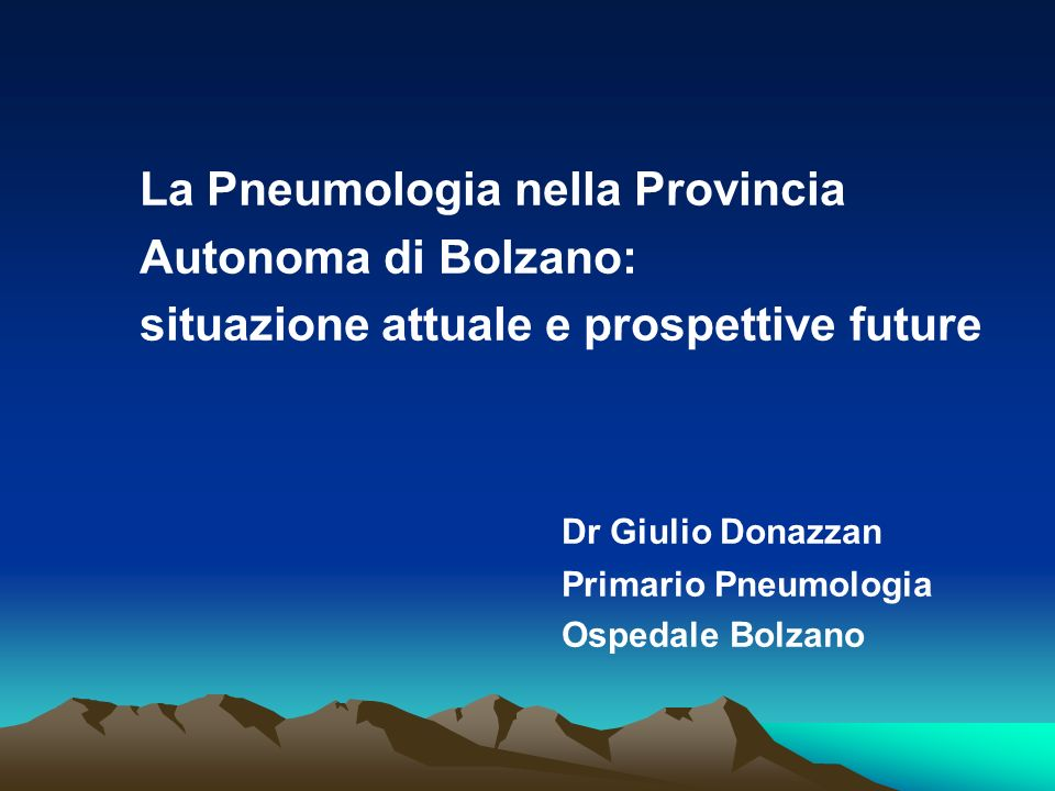 La Pneumologia nella Provincia Autonoma di Bolzano: