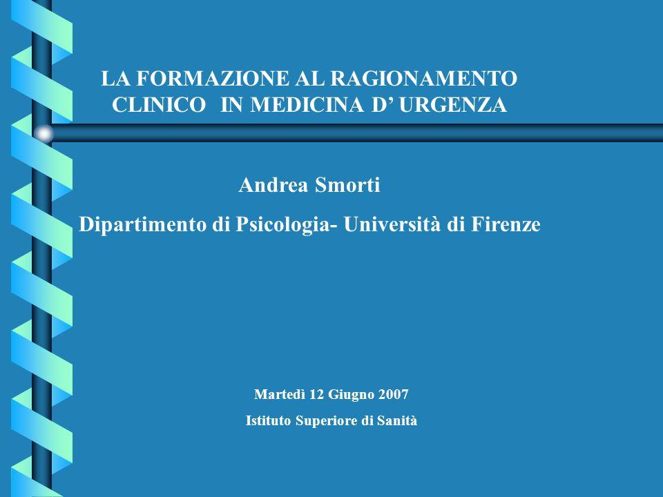 LA FORMAZIONE AL RAGIONAMENTO CLINICO IN MEDICINA D' URGENZA
