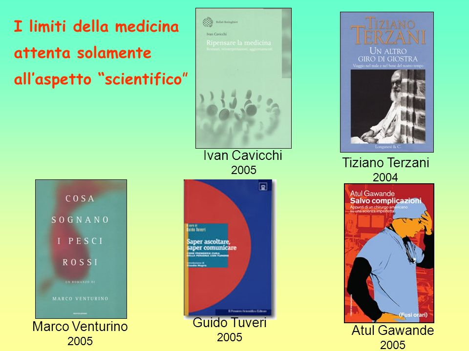 I limiti della medicina attenta solamente all'aspetto scientifico
