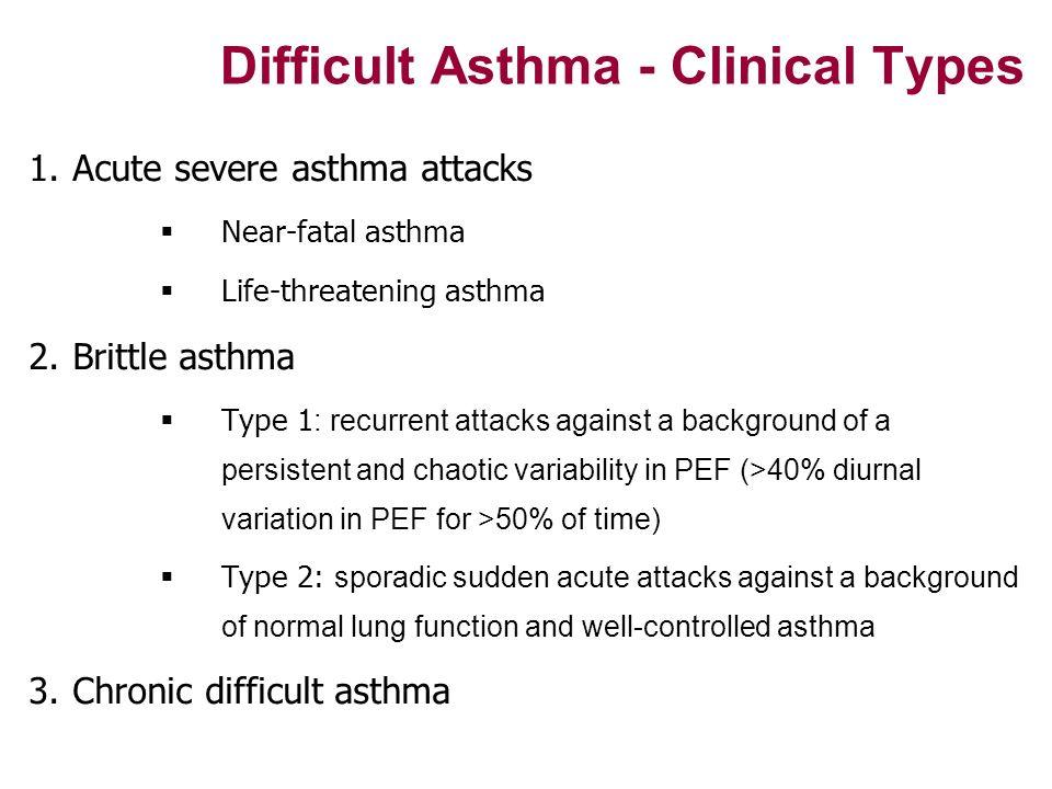 Difficult Asthma - Clinical Types