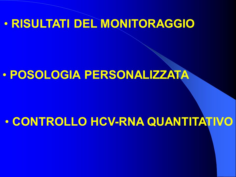 RISULTATI DEL MONITORAGGIO CONTROLLO HCV-RNA QUANTITATIVO