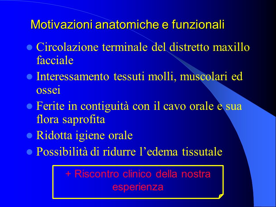 Motivazioni anatomiche e funzionali