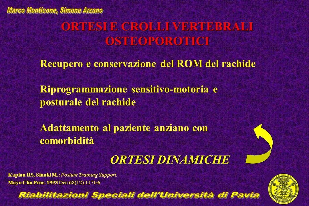 ORTESI E CROLLI VERTEBRALI OSTEOPOROTICI