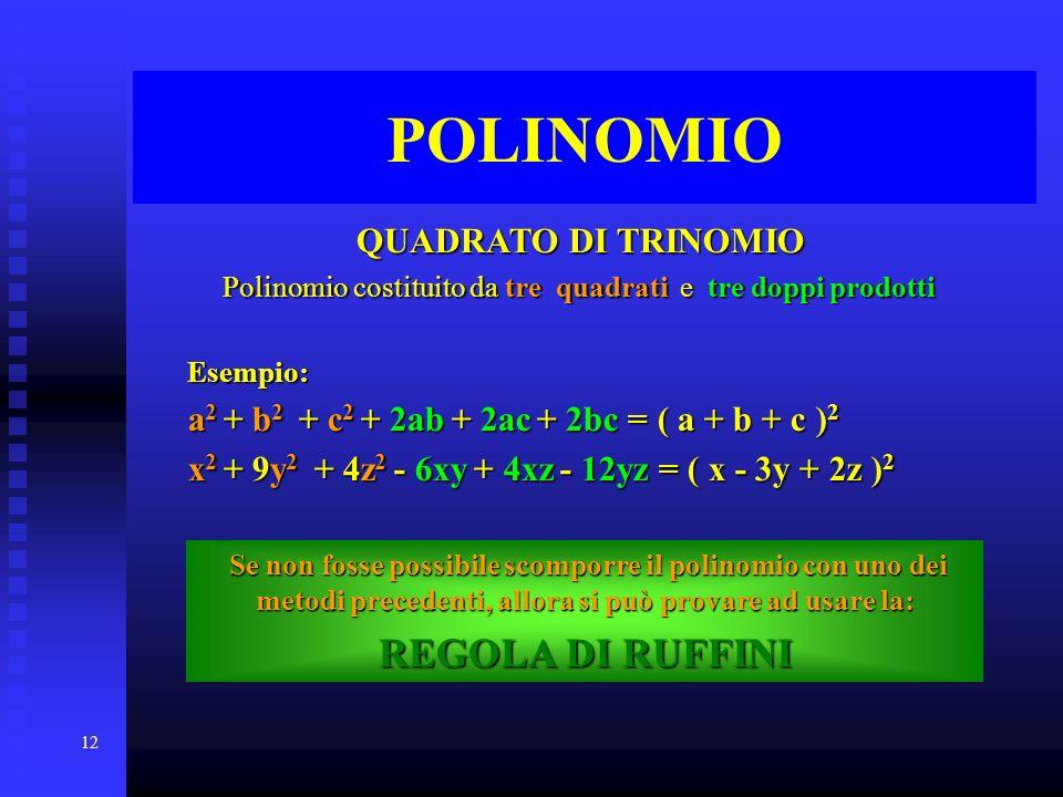 Polinomio costituito da tre quadrati e tre doppi prodotti