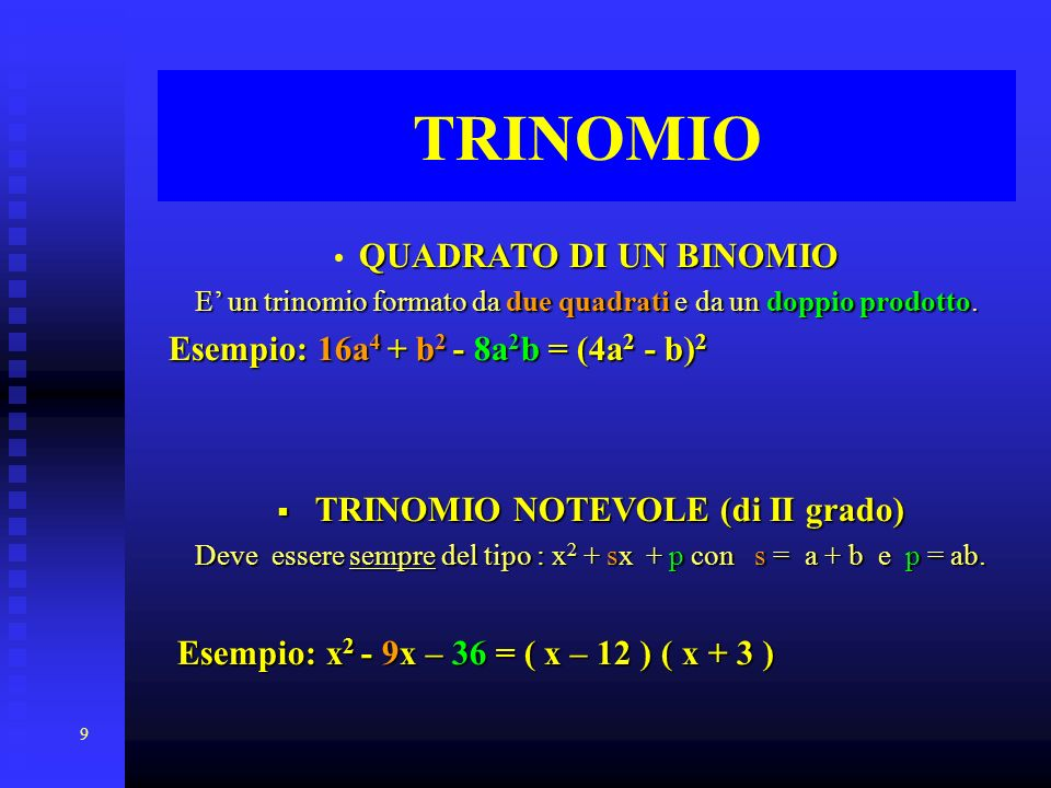 TRINOMIO NOTEVOLE (di II grado)