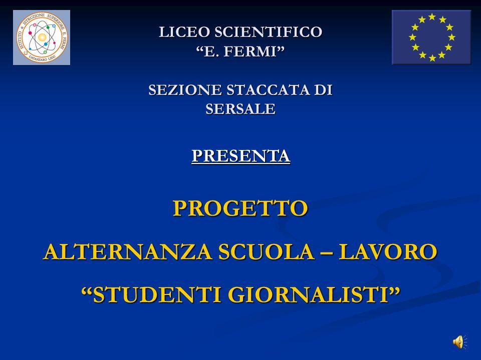 LICEO SCIENTIFICO E. FERMI SEZIONE STACCATA DI SERSALE