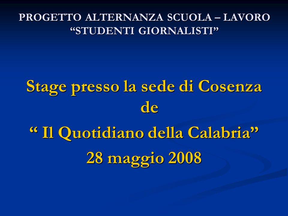 PROGETTO ALTERNANZA SCUOLA – LAVORO STUDENTI GIORNALISTI