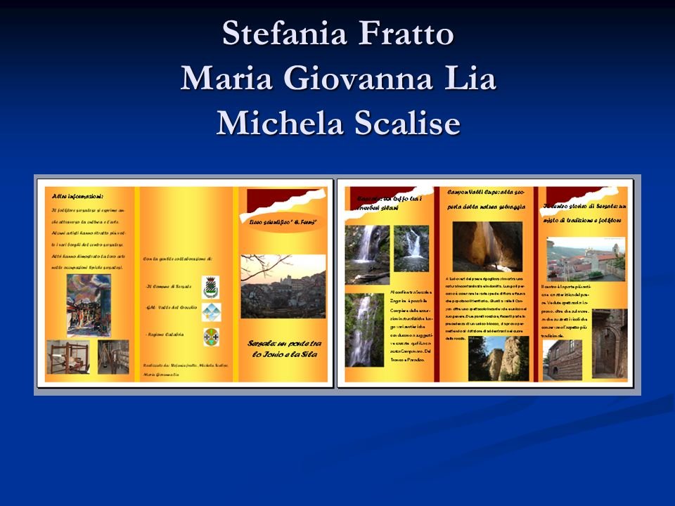 Stefania Fratto Maria Giovanna Lia Michela Scalise