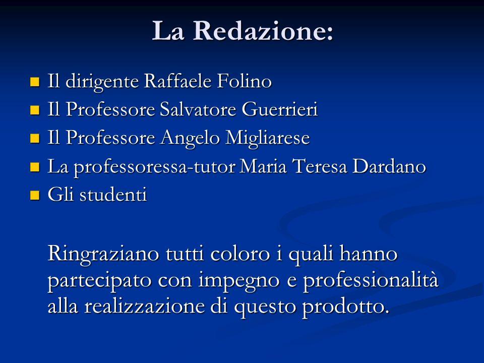 La Redazione: Il dirigente Raffaele Folino