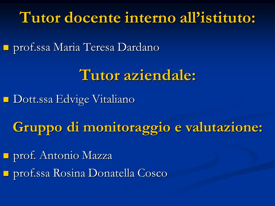 Tutor docente interno all'istituto: