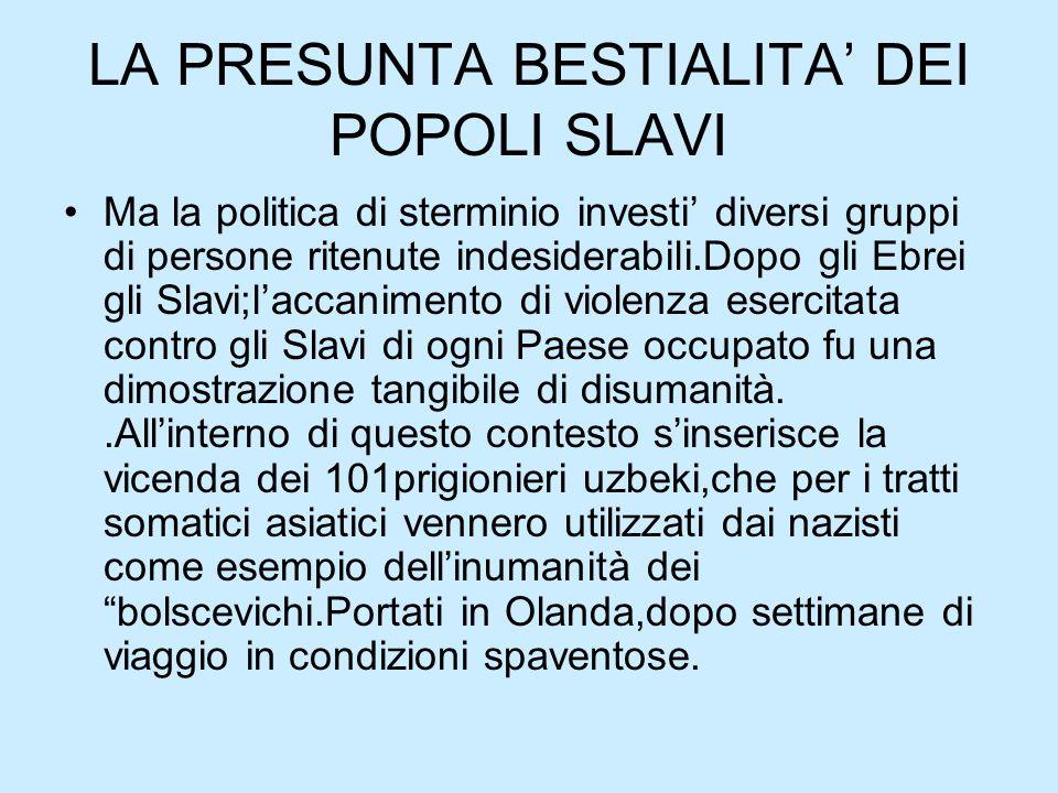 LA PRESUNTA BESTIALITA' DEI POPOLI SLAVI