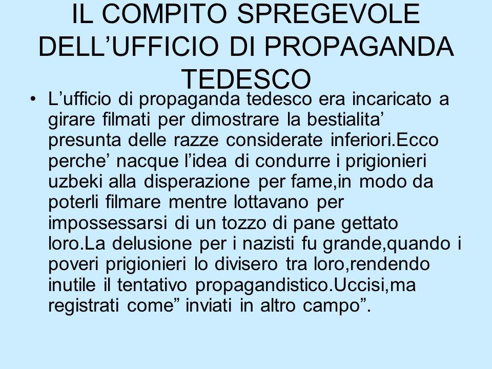 IL COMPITO SPREGEVOLE DELL'UFFICIO DI PROPAGANDA TEDESCO