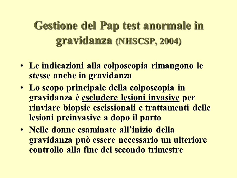 Gestione del Pap test anormale in gravidanza (NHSCSP, 2004)