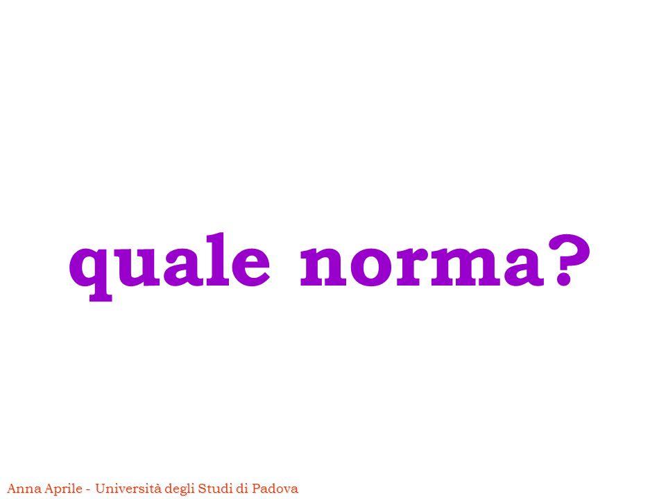 quale norma Anna Aprile - Università degli Studi di Padova