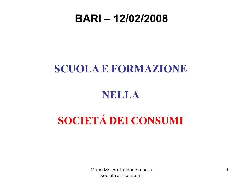 Mario Melino: La scuola nella società dei consumi