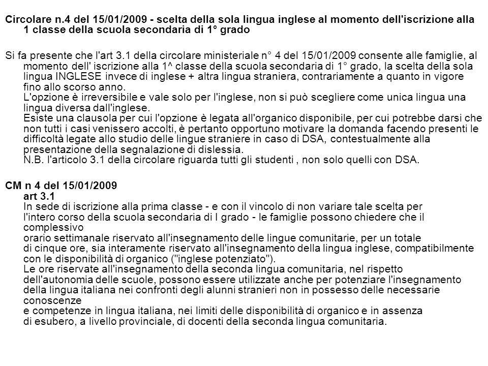 Circolare n.4 del 15/01/2009 - scelta della sola lingua inglese al momento dell iscrizione alla 1 classe della scuola secondaria di 1° grado