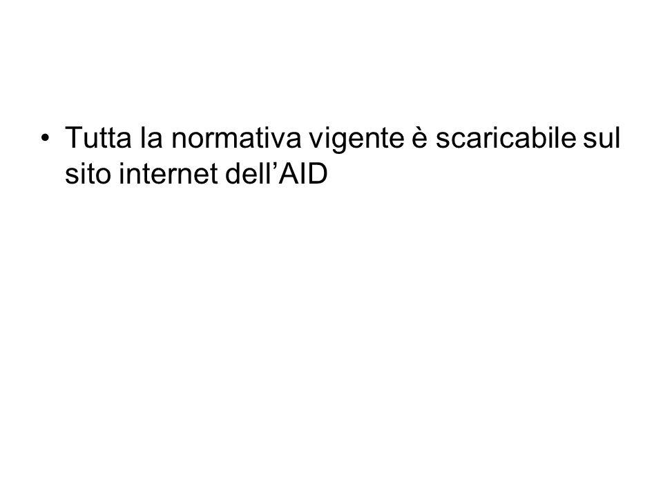 Tutta la normativa vigente è scaricabile sul sito internet dell'AID