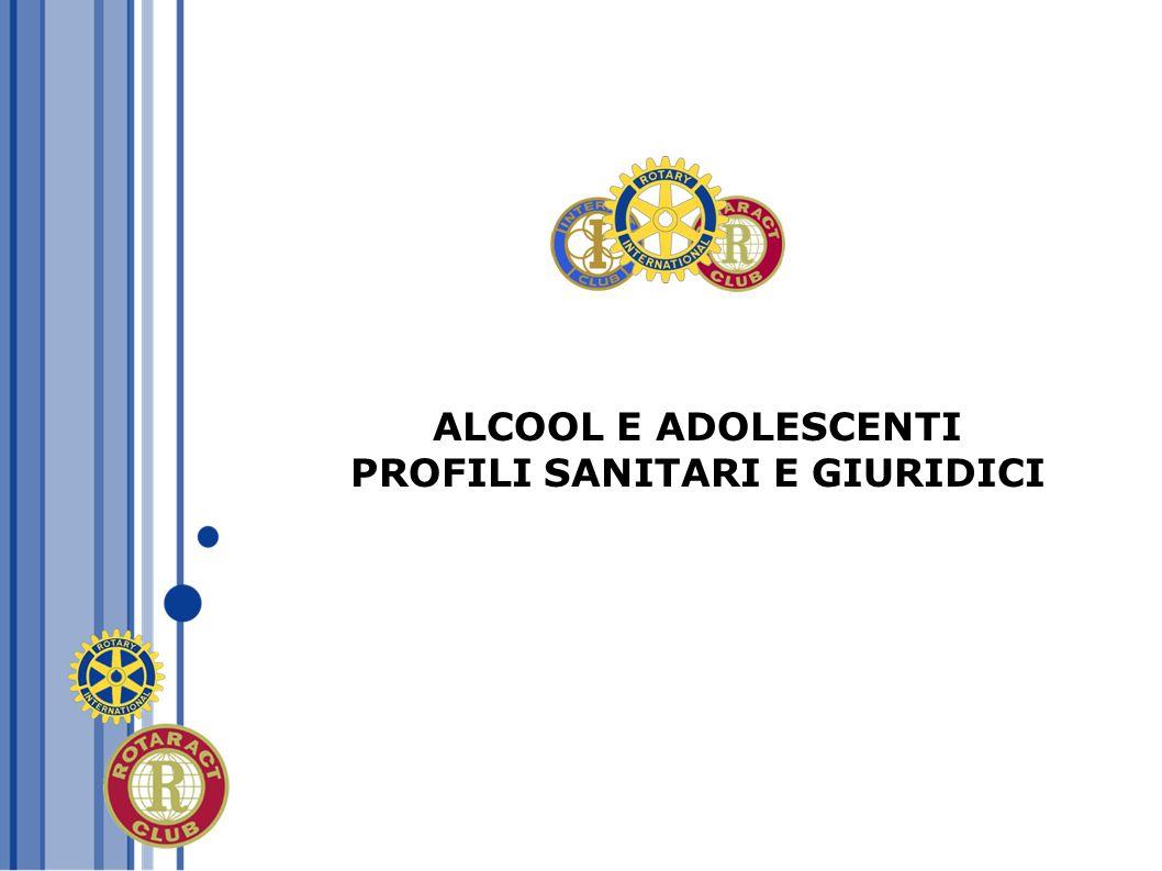 ALCOOL E ADOLESCENTI PROFILI SANITARI E GIURIDICI