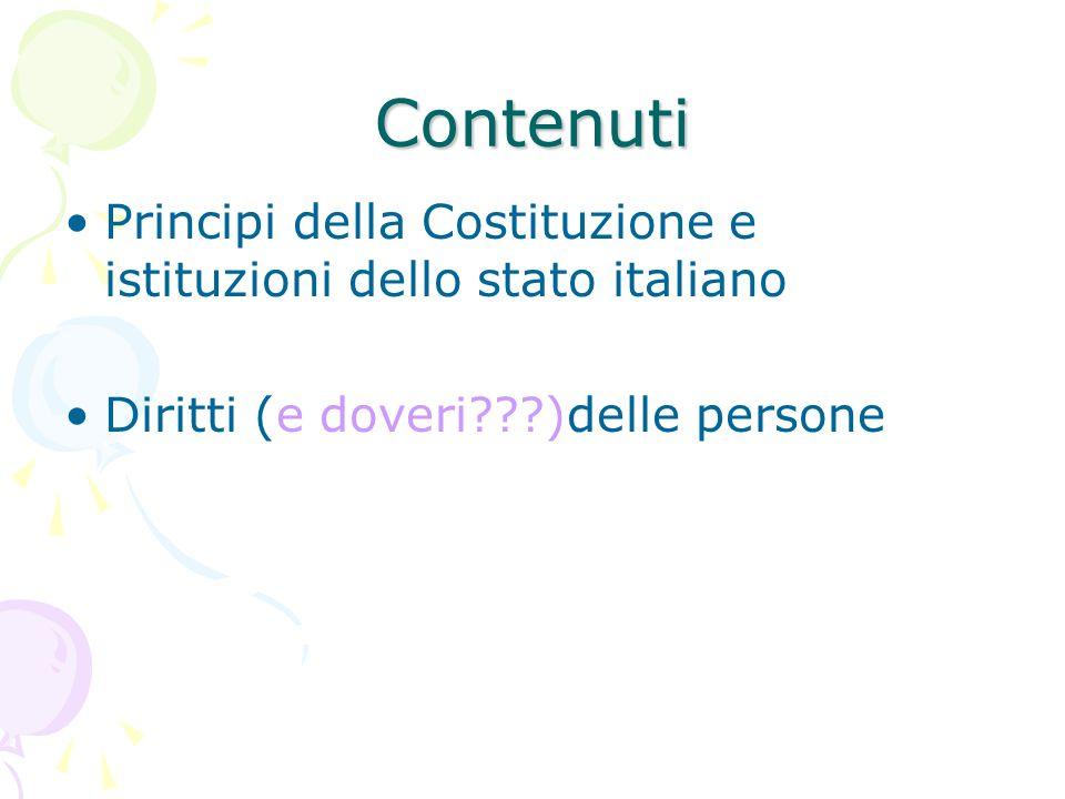 ContenutiPrincipi della Costituzione e istituzioni dello stato italiano.