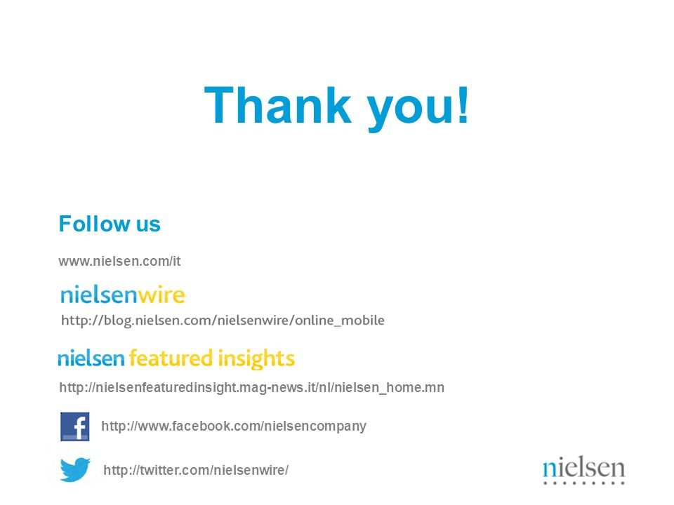 Thank you! Follow us www.nielsen.com/it