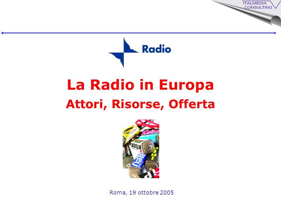 La Radio in Europa Attori, Risorse, Offerta