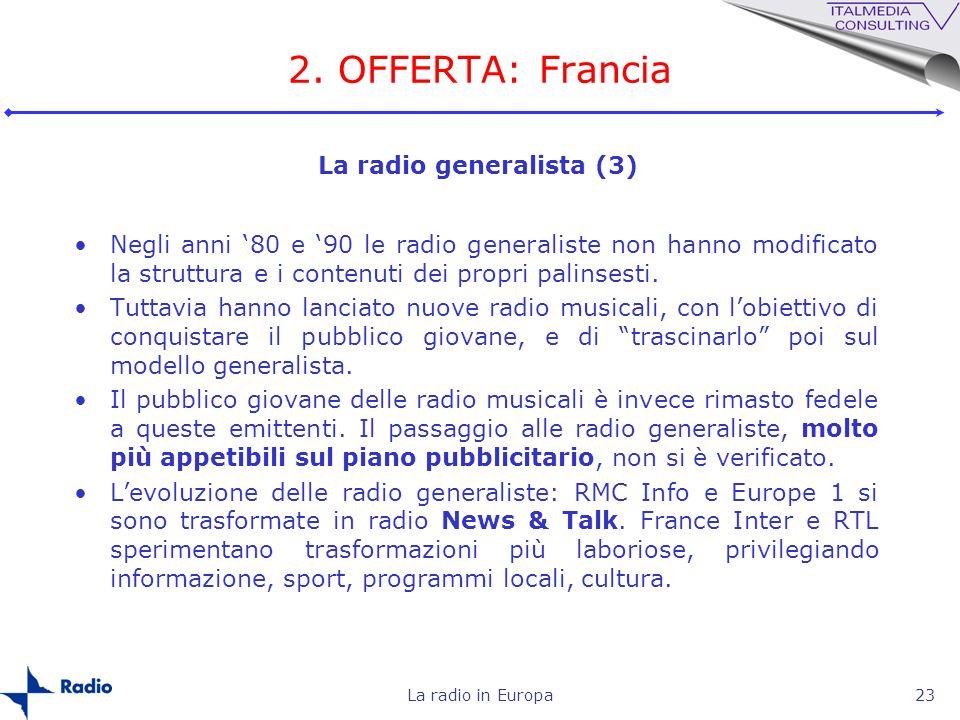 2. OFFERTA: Francia La radio generalista (3)