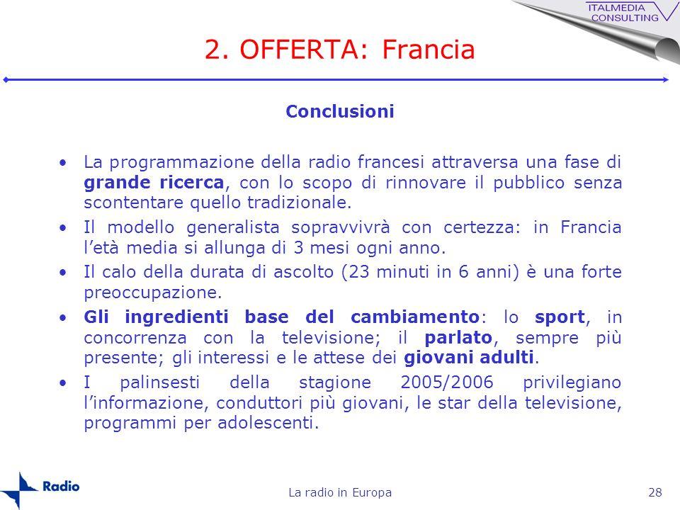 2. OFFERTA: Francia Conclusioni