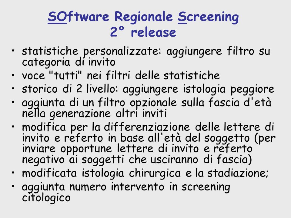 SOftware Regionale Screening 2° release