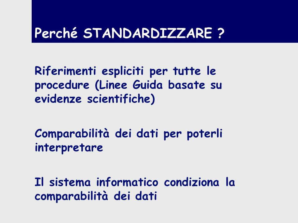 Perché STANDARDIZZARE