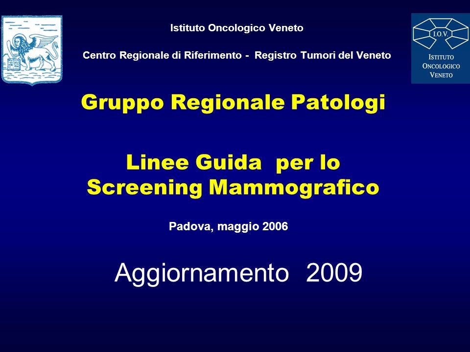 Gruppo Regionale Patologi Linee Guida per lo Screening Mammografico