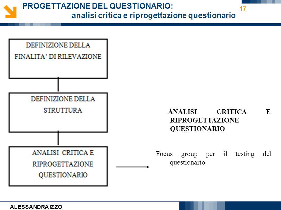 PROGETTAZIONE DEL QUESTIONARIO: analisi critica e riprogettazione questionario