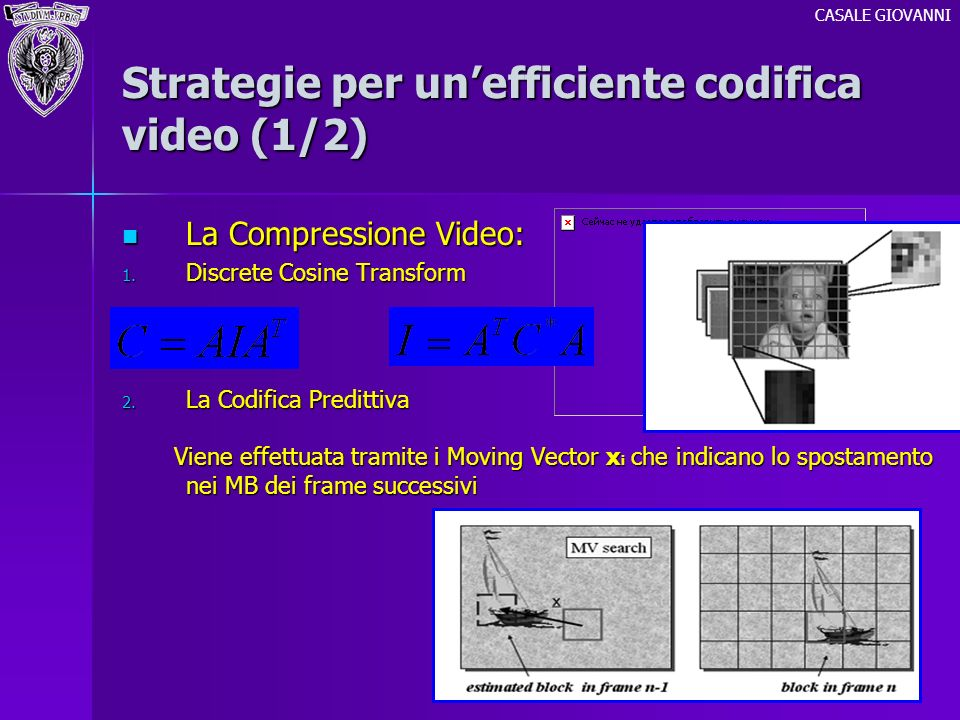 Strategie per un'efficiente codifica video (1/2)