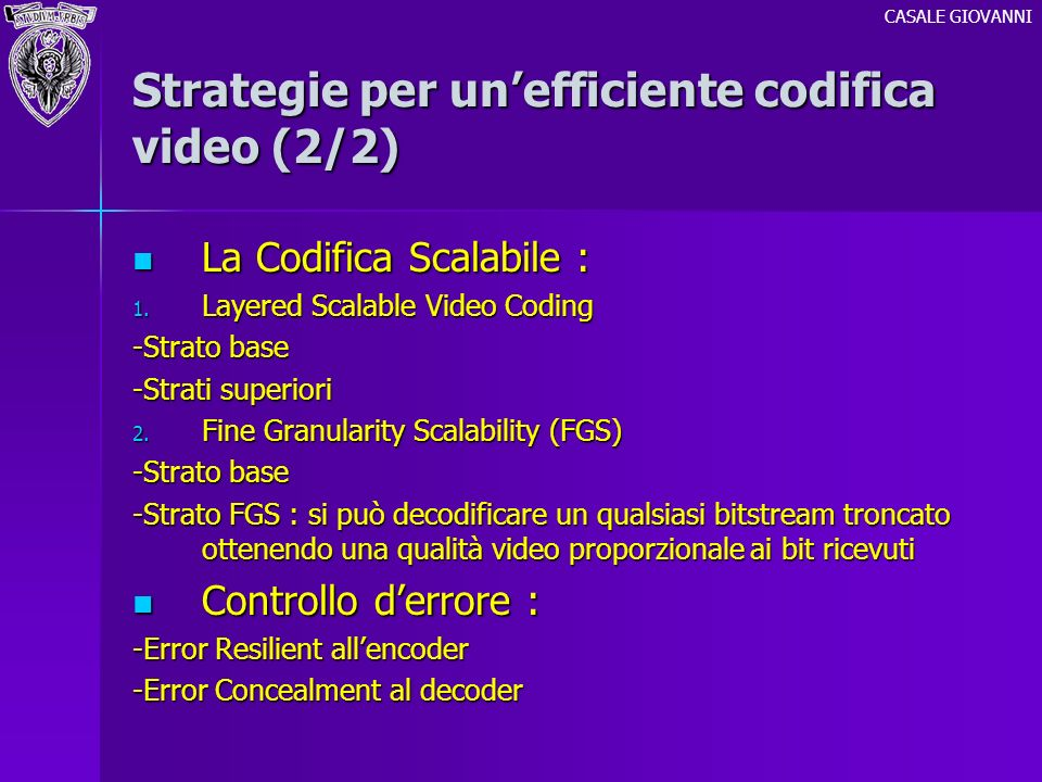 Strategie per un'efficiente codifica video (2/2)