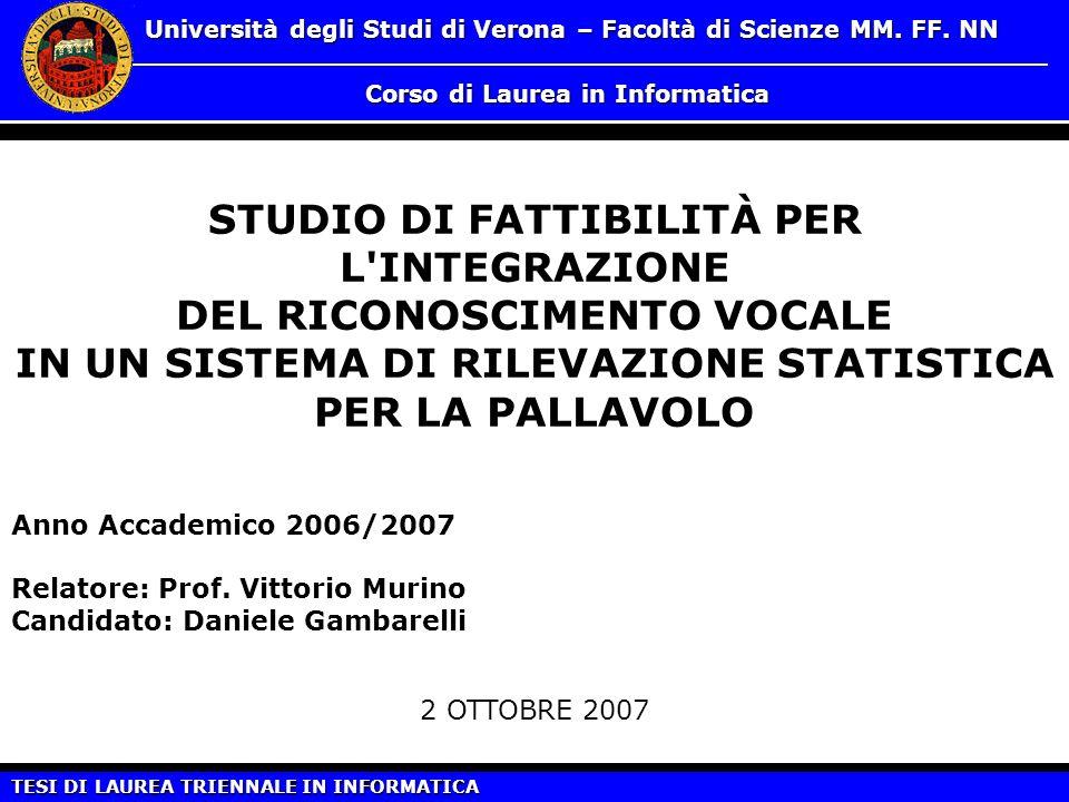 STUDIO DI FATTIBILITÀ PER L INTEGRAZIONE DEL RICONOSCIMENTO VOCALE
