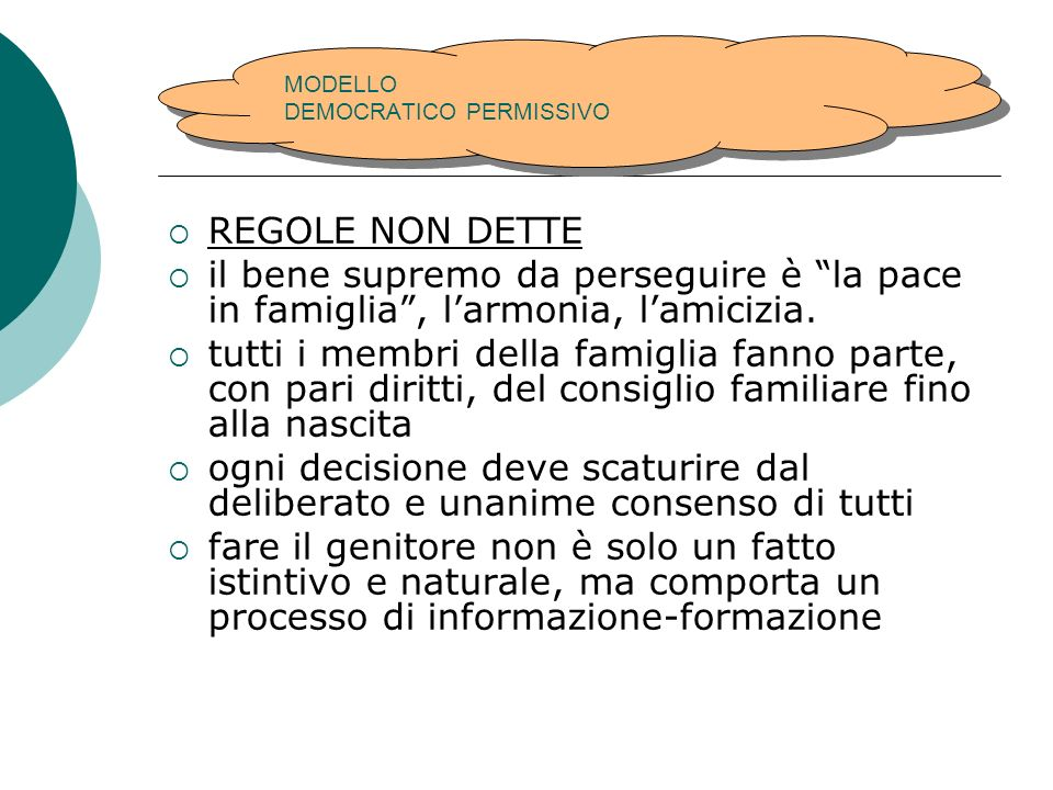 MODELLO DEMOCRATICO PERMISSIVO
