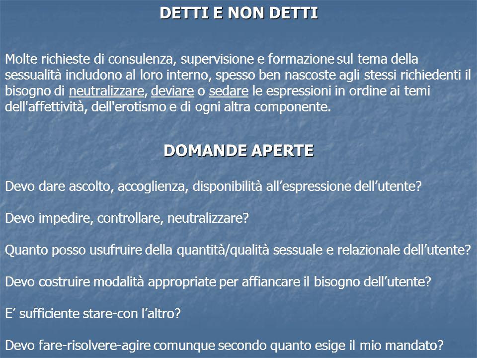 DETTI E NON DETTI DOMANDE APERTE