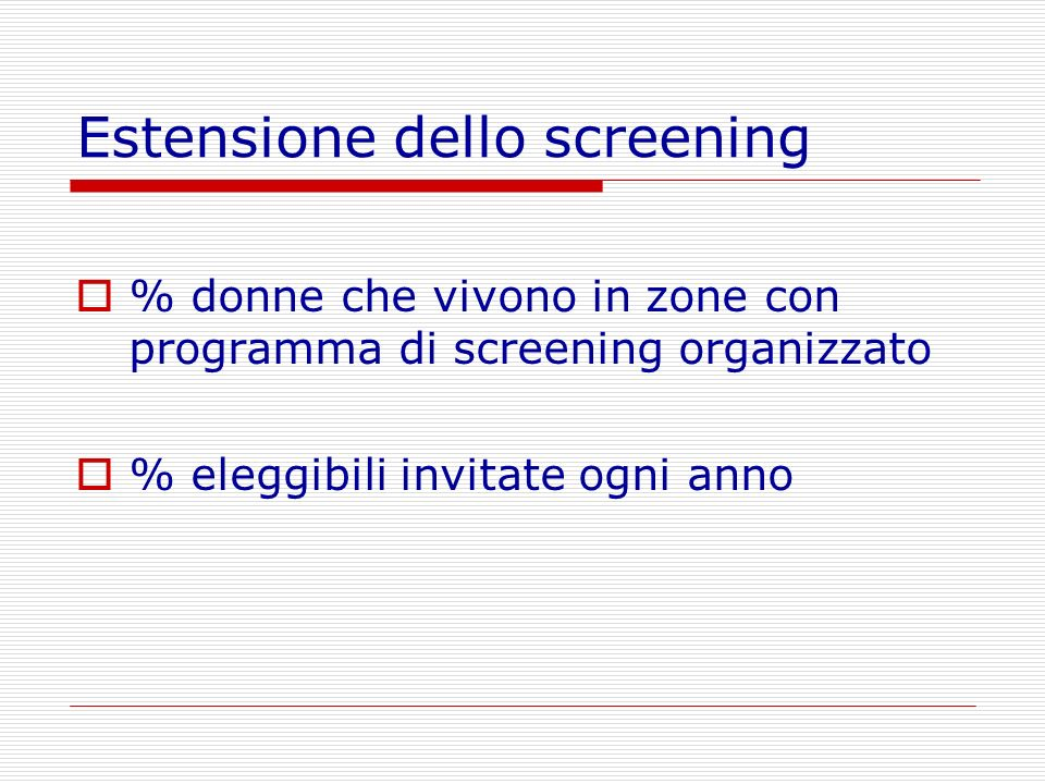 Estensione dello screening