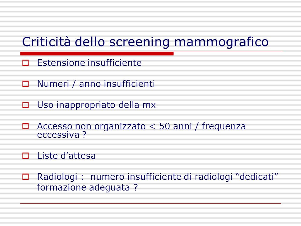 Criticità dello screening mammografico