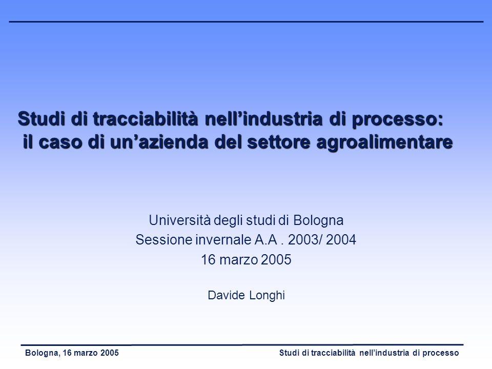 Studi di tracciabilità nell'industria di processo: il caso di un'azienda del settore agroalimentare